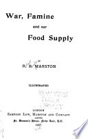 War  Famine and Our Food Supply