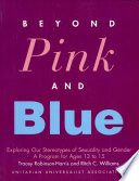 Beyond Pink and Blue