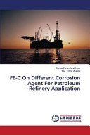 FE C On Different Corrosion Agent For Petroleum Refinery Application
