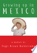 Growing Up In Mexico Book PDF