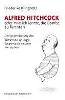 Alfred Hitchcock oder: wie ich lernte, die Bombe zu fürchten