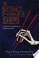 A Banquet for Hungry Ghosts