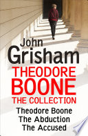 Theodore Boone  The Collection  Books 1 3