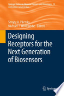 Designing Receptors for the Next Generation of Biosensors Book