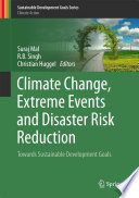Climate Change  Extreme Events and Disaster Risk Reduction