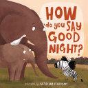 How Do You Say Good Night? Pdf/ePub eBook