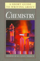 A Short Guide to Writing about Chemistry Book