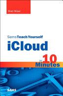 Sams Teach Yourself iCloud in 10 Minutes Pdf/ePub eBook