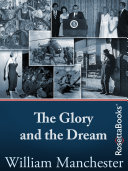 The Glory and the Dream Pdf