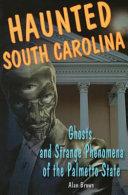 Haunted South Carolina Pdf/ePub eBook