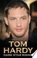 Tom Hardy   Dark Star Rising
