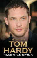 Tom Hardy   Dark Star Rising