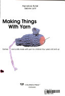 Making Things with Yarn