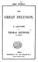 The Great Delusion. A Lecture