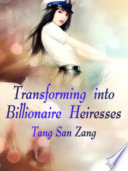 Transforming into Billionaire Heiresses