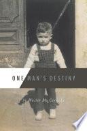One Man s Destiny Book