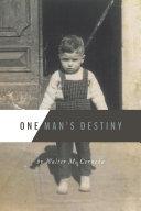 One Man's Destiny [Pdf/ePub] eBook
