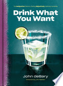 Drink What You Want Book PDF