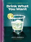 Drink What You Want Pdf/ePub eBook