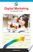 Digital Marketing The Ultimate Guide