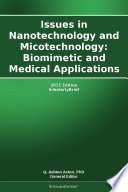 Issues In Nanotechnology And Micotechnology Biomimetic And Medical Applications 2011 Edition Book PDF