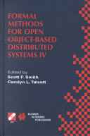 Formal Methods for Open Object Based Distributed Systems IV