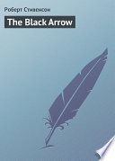 Read Online The Black Arrow For Free