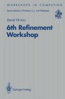 6th Refinement Workshop