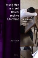 Young Men In Israeli Haredi Yeshiva Education
