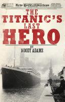 The Titanic's Last Hero Pdf/ePub eBook