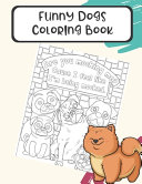 Funny Dogs Coloring Book