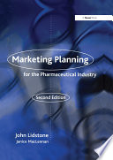 Marketing Planning for the Pharmaceutical Industry