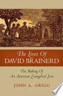 The Lives of David Brainerd