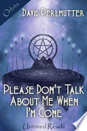 Please Don T Talk About Me When I M Gone Book PDF