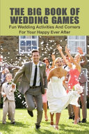 The Big Book Of Wedding Games