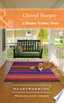 A Home Come True  Mills   Boon Heartwarming   Lucky Numbers  Book 4