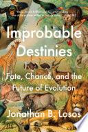 Improbable Destinies