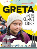 Greta and the Climate Crisis