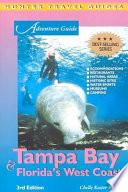 Adventure Guide to Tampa Bay & Florida's West Coast Pdf/ePub eBook
