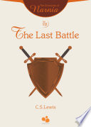 The Chronicles Of Narnia Vol Vii The Last Battle Book PDF