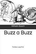 Buzz a Buzz, The Bees