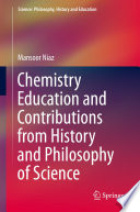 Chemistry Education and Contributions from History and Philosophy of Science