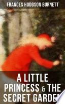 A Little Princess The Secret Garden