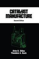 Catalyst Manufacture Pdf/ePub eBook