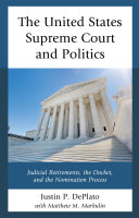 The United States Supreme Court and Politics