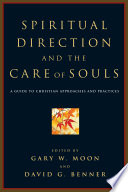 Spiritual Direction And The Care Of Souls