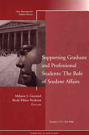 Supporting Graduate and Professional Students  The Role of Student Affairs