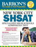Barron's NYC SHSAT Specialized High Schools Admissions Test, 3rd edition