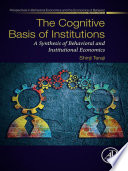 The Cognitive Basis of Institutions