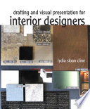 Drafting and Visual Presentation for Interior Designers